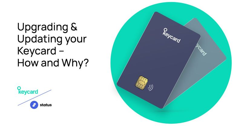 Upgrading & Updating your Keycard – How and Why?